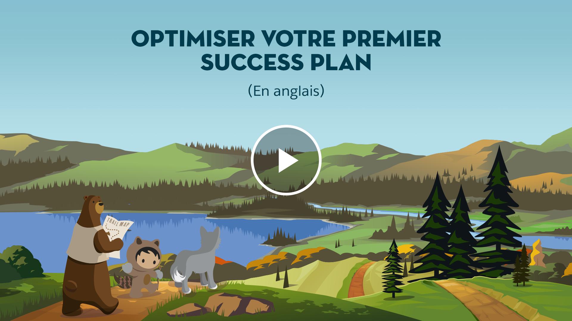 Optimiser votre PremierSuccessPlan (En anglais)
