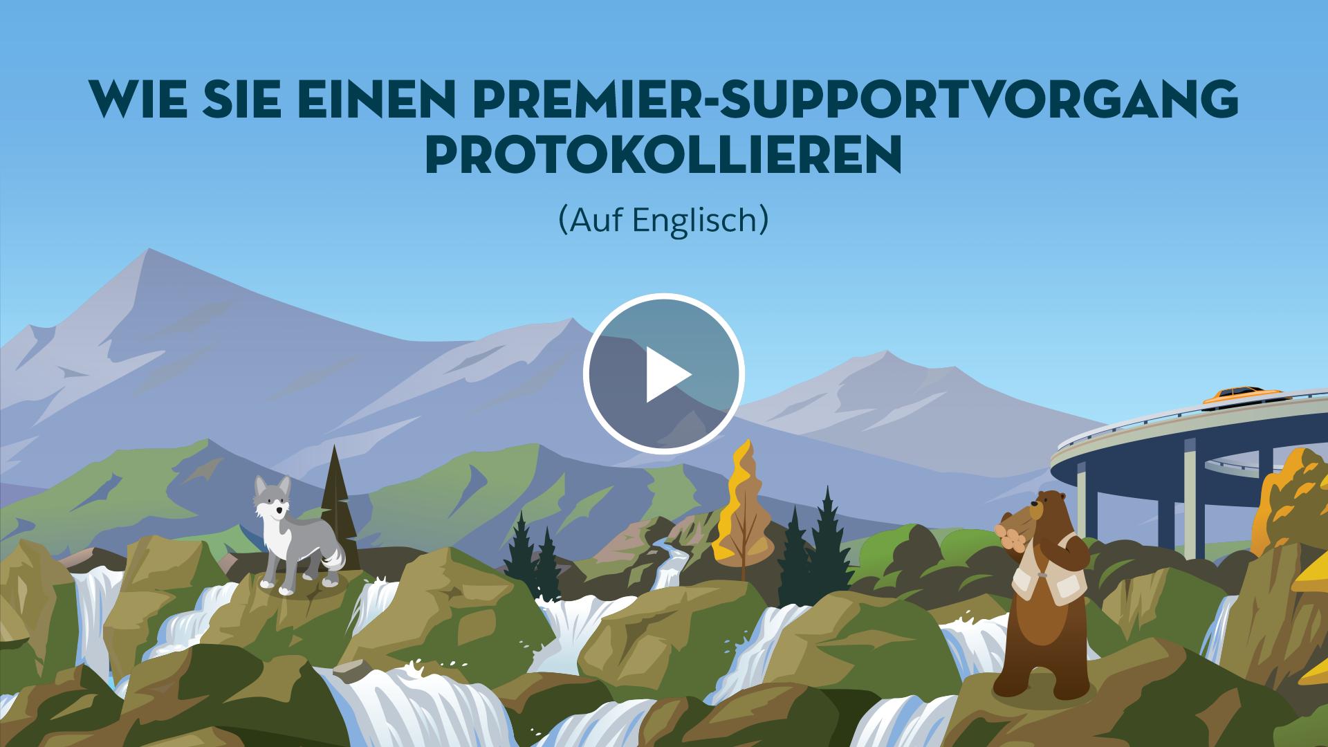 Wie Sie einen Premier-Supportvorgang protokollieren (auf Englisch)