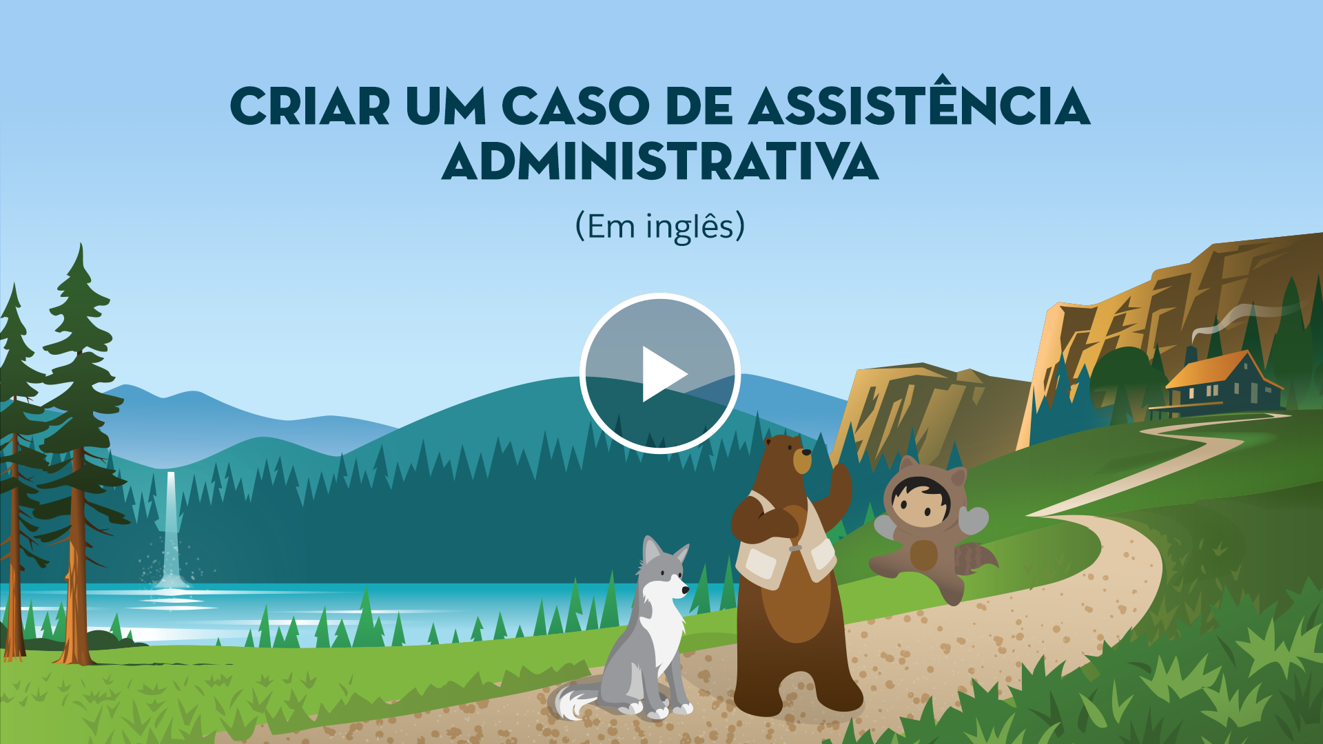 Criar Um Caso De Assistência Administrativa